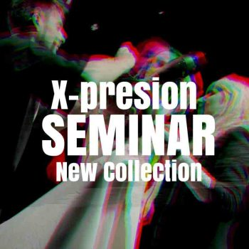 X-presion Seminar New Collection